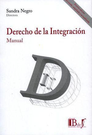 DERECHO DE LA INTEGRACIÓN. MANUAL.
