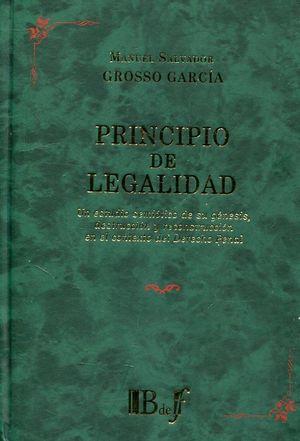 PRINCIPIO DE LEGALIDAD: UN ESTUDIO SEMIÓTICO DE SU GÉNESIS, DESTRUCCIÓN Y RECONS