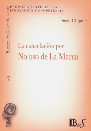 CANCELACION POR NO USO DE LA MARCA