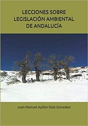 LECCIONES SOBRE LEGISLACIÓN AMBIENTAL DE ANDALUCÍA